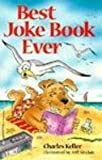 Best Joke Book Ever (0613212037) by Keller, Charles