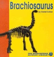brachiosaurus-bridgestone-science-library-by-daniel-cohen-2003-01-06