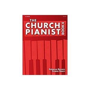 The Church Pianist, Book 4, Rebecca Bonam, Duane Ream