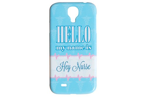 Hello-My-Name-is-Hey-Nurse-Phone-Case-for-the-Samsung-Galaxy-S4-Nursing-Back-Cover-By-Icandy-Products
