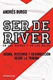 img - for SER DE RIVER (Spanish Edition) book / textbook / text book