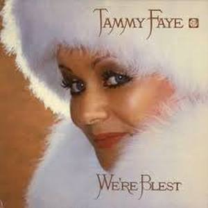 Original album cover of We're Blest by Tammy Faye Bakker