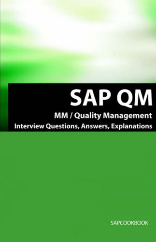 SAP Qm Interview Questions, Answers, Explanations: SAP Quality Management Certification Review