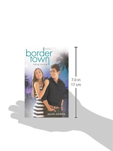 Border Town: Falling Too Fast