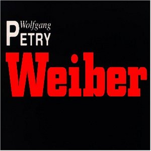 wolfgang petry weiber single cd music. Black Bedroom Furniture Sets. Home Design Ideas