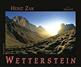 Wettersteingebirge und Mieminger Kette - Heinz Zak, Stefan Glowacz, Bernhard Hangl, Walter Klier
