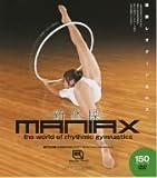 新体操-MANIAX