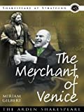 The Merchant of Venice (Arden Shakespeare: Shakespeare at Stratford Series)
