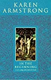 In the Beginning: New Interpretation of Genesis (0006280145) by KAREN ARMSTRONG