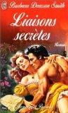 Liaisons secrètes (French Edition) (2290303992) by Dawson Smith, Barbara