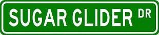 SUGAR GLIDER Street Sign ~ Custom Sticker Decal Wall Window Door Art Vinyl Street Signs - 8.25