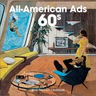 The All-American Ads 60s Wall Calenda...