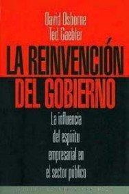 La reinvención del gobierno: La influencia del espíritu empresarial en el sector público (Ocio Y Placer)