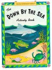 The Down By The Sea Activity Book