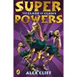 Superpowers: The Clash of Clawsby Alex Cliff