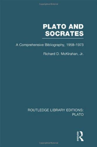 Plato and Socrates (RLE: Plato): A Comprehensive Bibliography 1958-1973.