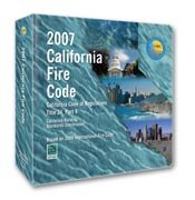 2007 California Fire Code (Title 24, Part 9) - Loose-leaf - International Code Council - IC-5590L07 - ISBN: B0012OAD0K - ISBN-13: 