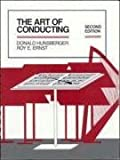 img - for The Art of Conducting by Hunsberger, Donald, Ernst, Roy (1991) Plastic Comb book / textbook / text book