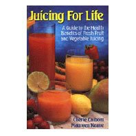 Juicing for Life, Cherie Calbom