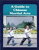 img - for A Guide to Chinese Martial Arts book / textbook / text book