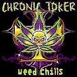 Chronic Toker T-Shirt