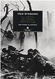 La prima guerra mondiale. Una storia illustrata (8804592826) by Hew Strachan