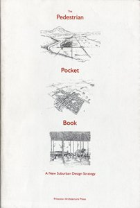 Pedestrian Pocket Book, Kelbaugh, Doug  ed.