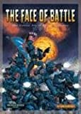 The Face of Battle: The Colour Art of David Gallagher (1841542121) by David Gallagher