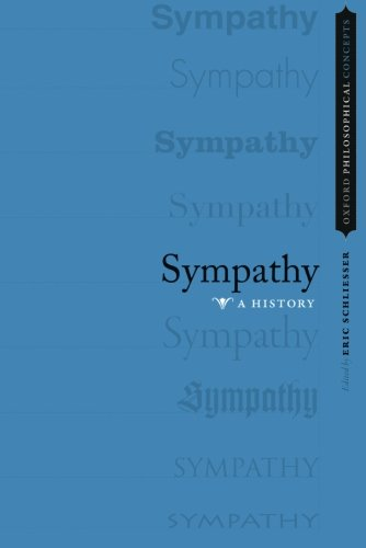 Sympathy: A History (OXFORD PHILOSOPHICAL CONCEPTS)