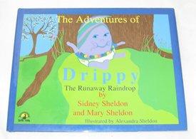 The Adventures of Drippy: The Runaway Raindrop