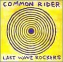 Last Wave Rockers [Vinyl]
