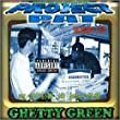 Ghetty Green [Explicit]