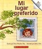 Mi Lugar Preferido (Rookie Reader Espanol) (Spanish Edition) (051625250X) by Rau, Dana Meachen
