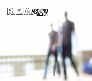 Rem - Around the Sun - Zortam Music