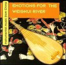 Emotions for the Weishui river : musique instrumentale de Chine