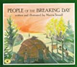 People of the Breaking Day (Aladdin Picture Books) (0689816847) by Sewall, Marcia