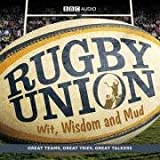 Rugby Union: Wit, Wisdom and Mud (2CD)