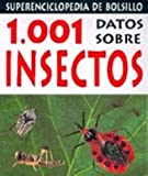 img - for 1001 Datos Sobre Insectos (Spanish Edition) book / textbook / text book