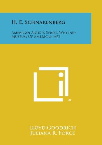 H. E. Schnakenberg: American Artists Series, Whitney Museum of American Art