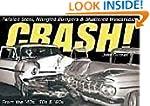 Crash!: Twisted Steel, Mangled Bumper...