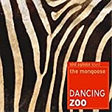 DANCING ZOO(2集)/THE MONGOOSE