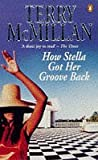 How Stella Got Her Groove Back (0140259627) by McMillan, Terry