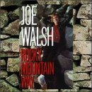 Joe Walsh Rocky Mountain Way Original recording reissued, Original recording remastered Edition by Joe Walsh (1997) Audio CD