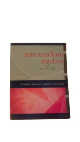 Intermediate Algebra (8th Edition) Bittinger, Marvin L. Paperback