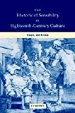 img - for The Rhetoric of Sensibility in Eighteenth-Century Culture by Goring, Paul (2005) Hardcover book / textbook / text book
