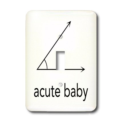 Lsp_123039_1 Evadane - Baby Newborn Quotes - Acute Baby. Geometry. Math Humor - Light Switch Covers - Single Toggle Switch front-235850