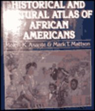 Historical and Cultural Atlas of African Americans