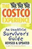 The Costco Experience, Revised and Updated Edition Larry Gerston