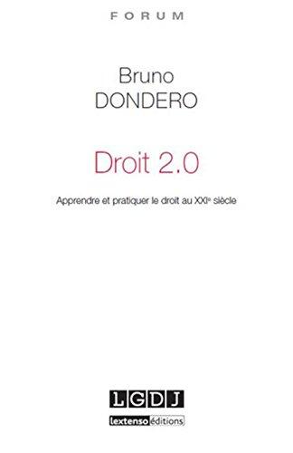 Droit 2.0 : Apprendre et pratiquer le droit au XXIe siècle