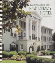 Recipes from the New Perry Hotel by Bobbe Nelson, New Perry Hotel, Bobbe Nelson